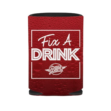 Chris Janson Fix A Drink Can Insulator