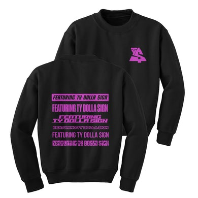Featuring Ty Dolla $ign Crewneck
