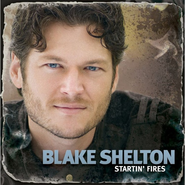 Blake Shelton Startin' Fires CD