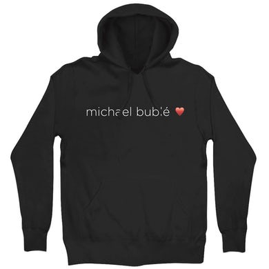 Michael Buble Love Pullover Hoodie