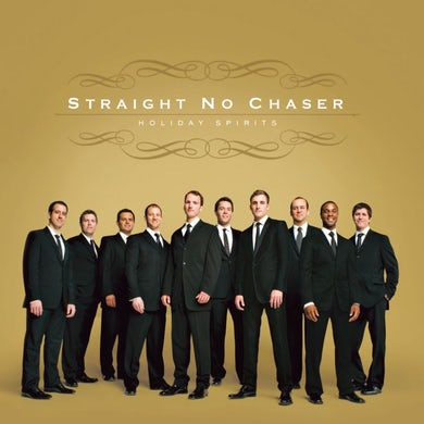 STRAIGHT NO CHASER Holiday Spirits CD