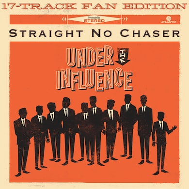 STRAIGHT NO CHASER Under The Influence Fan Edition CD