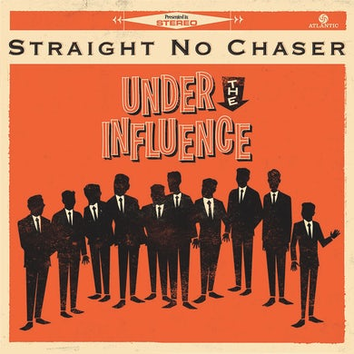STRAIGHT NO CHASER Under The Influence Standard CD