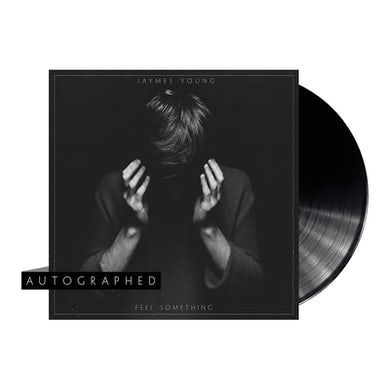 Jaymes Young Autographed Feel Something Vinyl