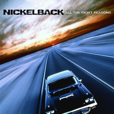 Nickelback All The Right Reasons (CD)