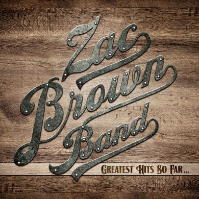 "Zac Brown Band ""Greatest Hits So Far…"" (Vinyl 2xLP)"