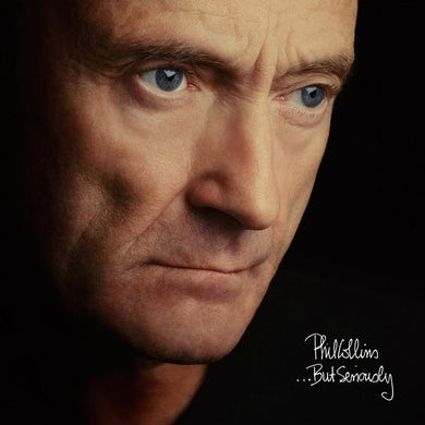 Phil Collins ...But Seriously (Remastered) (2LP) (Vinyl)