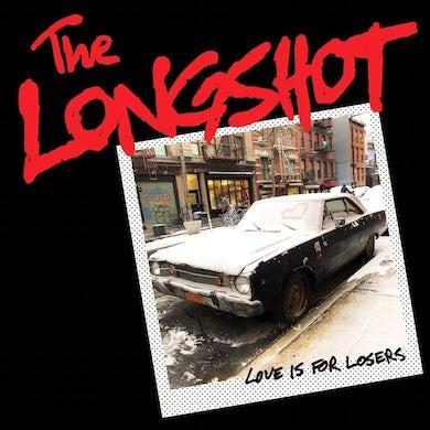 Longshot Love Is For Losers Vinyl