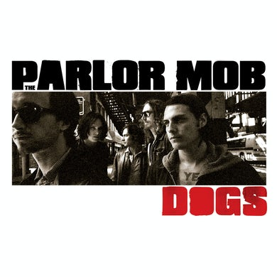 Parlor Mob Dogs CD