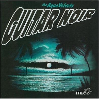 Aqua Velvets Guitar Noir CD