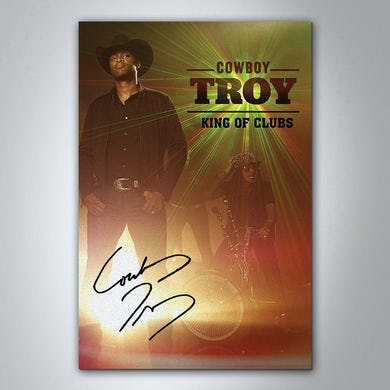 Cowboy Troy Autographed King of Clubs Poster
