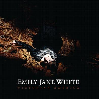 Emily Jane White Victorian America CD