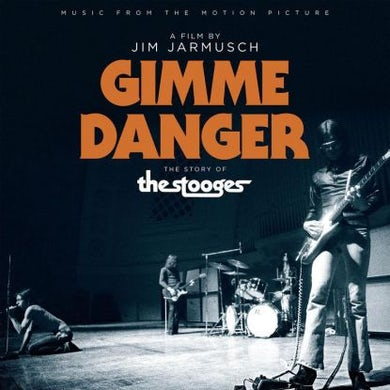 Iggy and the Stooges Gimme Danger: Music From The Motion Picture (Vinyl)