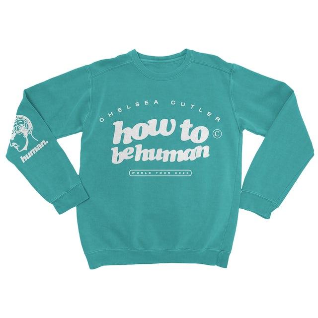 Chelsea Cutler How To Be Human Sweatshirt