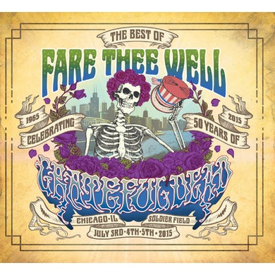 Best Of Fare Thee Well July 3, 4 & 5 2015