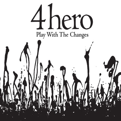 4Hero Play With The Changes CD