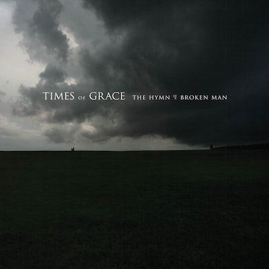 TIMES OF GRACE - The Hymn Of A Broken Man CD