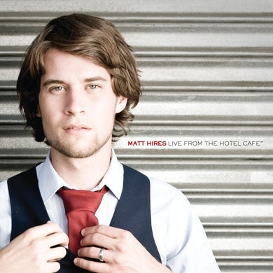 Matt Hires Live from the Hotel Cafe EP (CD)