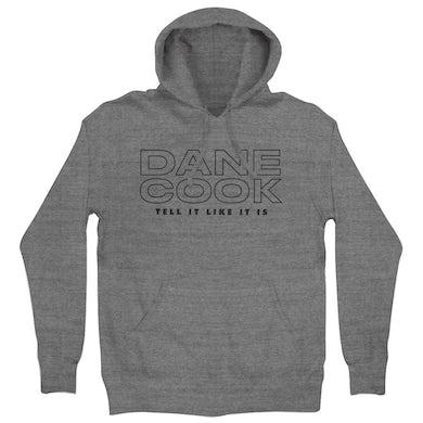 Dane Cook Tell It Like It Is Hoodie