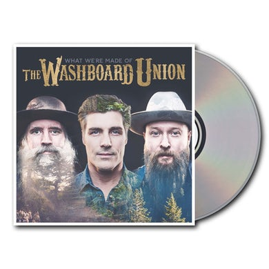 The Washboard Union What We're Made Of CD