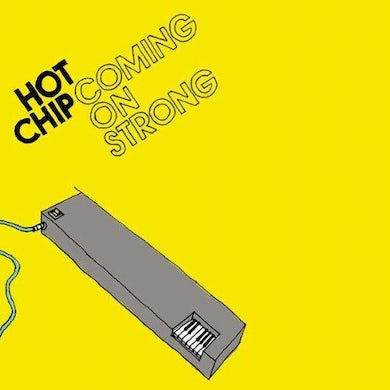 Hot Chip COMING ON STRONG CD