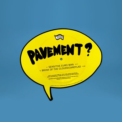 Pavement 'Sensitive Euro Man' b/w 'Brink of the Clouds / Candylad' (Vinyl)