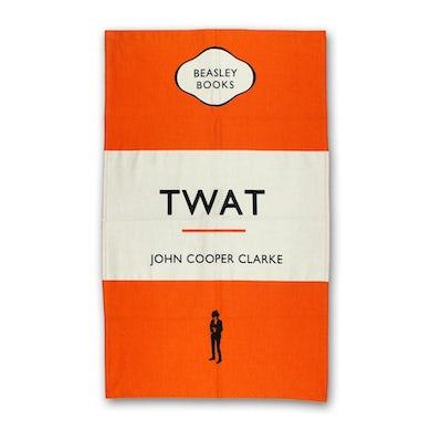 John Cooper Clarke Twat Tea Towel