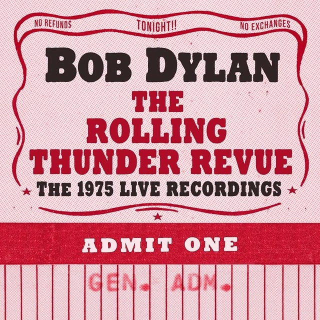 Bob Dylan The Rolling Thunder Revue The 1975 Live