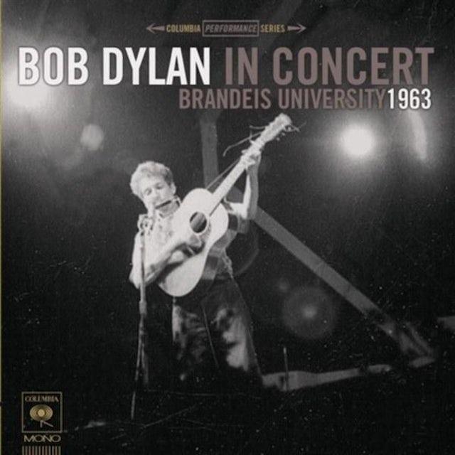 Bob Dylan - Bob Dylan In Concert: Brandeis University 1963 - CD