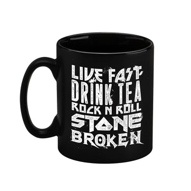 Stone Broken LIVE FAST DRINK TEA BLACK MUG