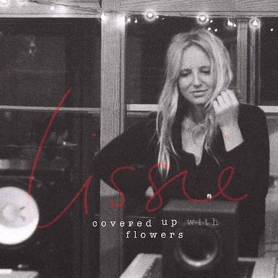Lissie COVERED UP WITH FLOWERS EP CD