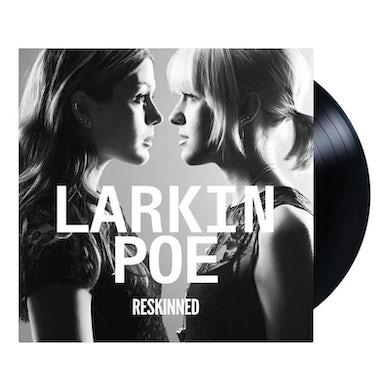 Larkin Poe RESKINNED VINYL LP