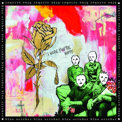 Blue October - I Hope You're Happy Album Sticker