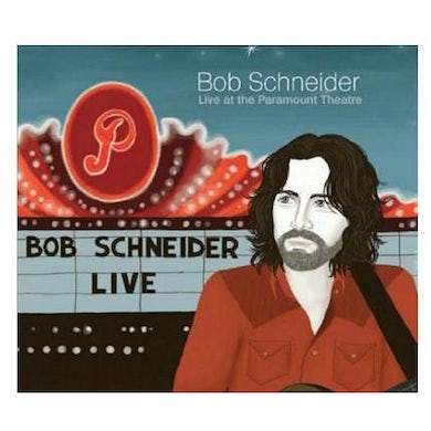 Bob Schneider - Live At The Paramount Theatre DVD/Double CD