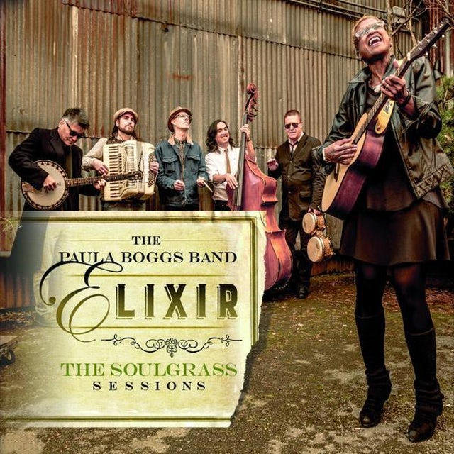 Paula Boggs Band - Elixir - The Soulgrass Sessions Vinyl