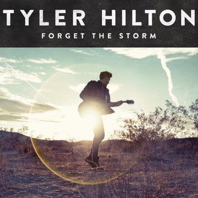 Tyler Hilton -  Forget The Storm CD