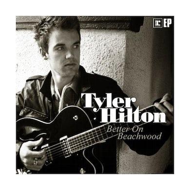 Tyler Hilton - Better On Beachwood EP CD