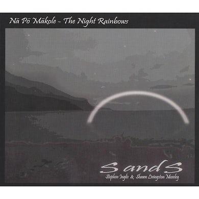 Stephen Inglis - Nā Pō Mākole - The Night Rainbows CD