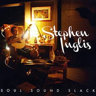 Stephen Inglis - Soul Sound Slack CD