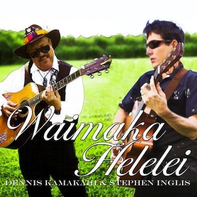 Stephen Inglis - Waimaka Helelei CD