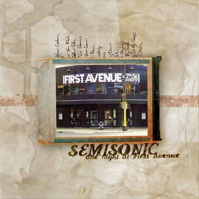 One Night at First Avenue — Semisonic's only live album, recorded June 2002 at Minneapolis' legendary First Avenue club. CD