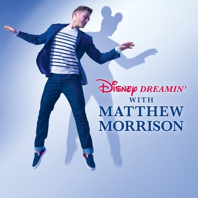 Disney Dreamin' With Matthew Morrison CD