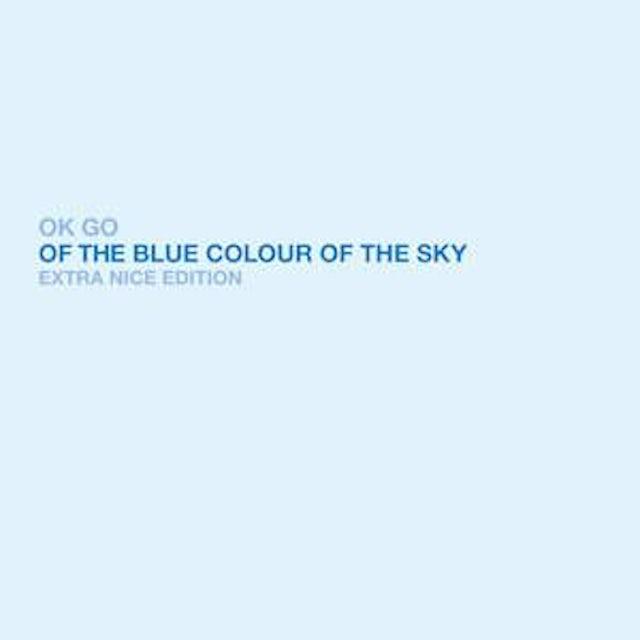 Ok Go Of The Blue Colour Of The Sky CD (Extra Nice Edition)