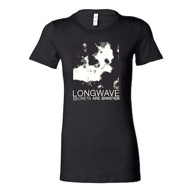 Longwave - Secrets Are Sinister Ladies Tee