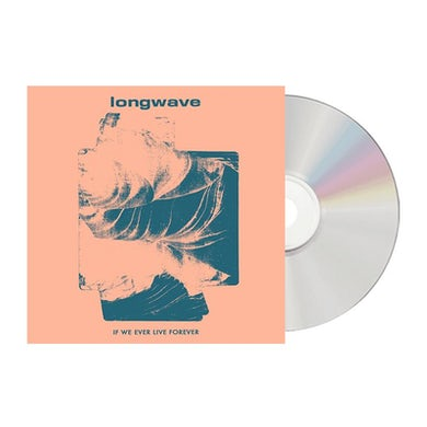 Longwave - If We Ever Live Forever CD