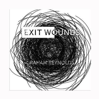 Graham Reynolds - Exit Wounds CD (2018)