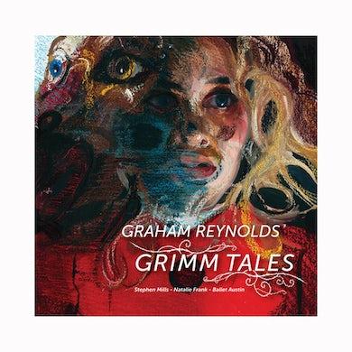 Graham Reynolds - Grimm Tales CD (2019)