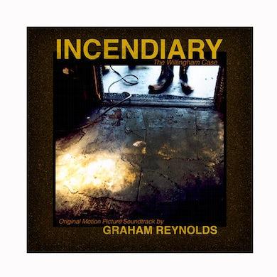 Graham Reynolds - Incendiary CD (2017)