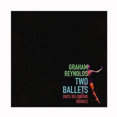 Graham Reynolds - Two Ballets CD (2017)