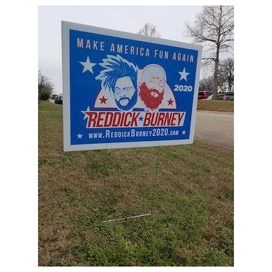 Bowling For Soup - Reddick & Burney 2020 Yard Sign